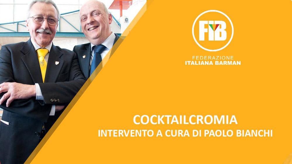 COCKTAILCROMIA: intervento a cura di Paolo Bianchi